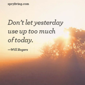 Will Rogers #quote spryliving.com