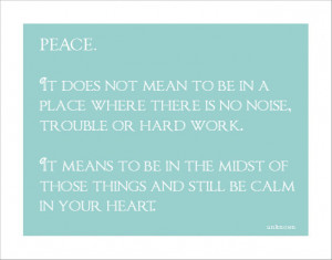 Peace :: Finding it within Chaos.