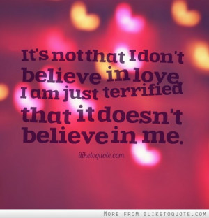 Quotes About Not Believing In Love Tumblr : Not Anymore In Love Quotes. QuotesGram