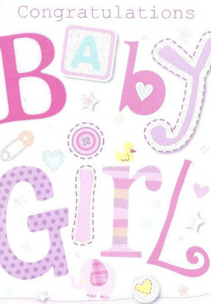 quote featured in this congratulations baby girl quotes you will find ...