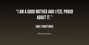 quote-Emily-Mortimer-i-am-a-good-mother-and-i-219248.png