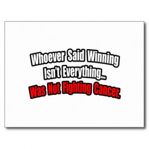 Cancer Fighting Quote Postcard