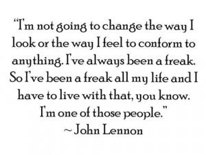 conformity #freak #individuality #john lennon #john lennon quotes # ...