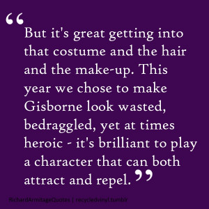 Richard Armitage quote on Sir Guy