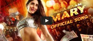 Watch Kareena Kapoor Khan sizzling video song Mera Naam Mary from ...
