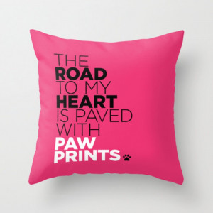 Home Cushions Paw Prints Quote Throw Pillow 16x16