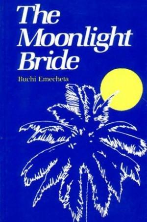 The Moonlight Bride Buchi Emecheta Download