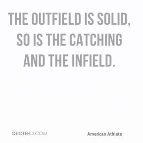Barry Zito - The outfield is solid, so is the catching and the infield ...