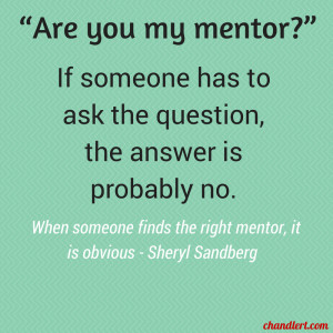 Are you my mentor – Chandler's blog