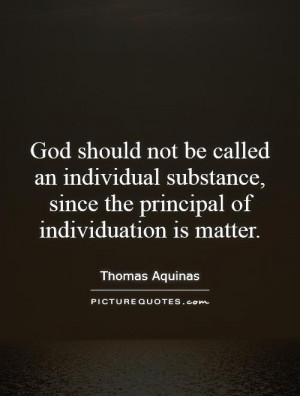 God should not be called an individual substance, since the principal ...