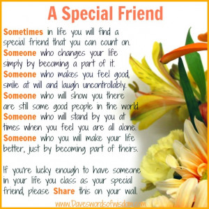 If you have special friends then you will understand.