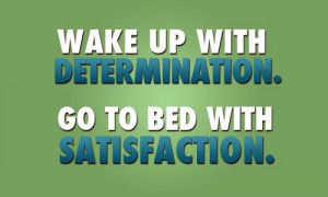 inspirational-good-morning-wake-up-with-determination.jpg
