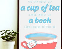 ... Quote, Instant Download , Book Quote Print, Tea Cup Art, Quotes About