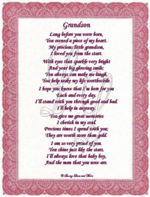 Grandson poem is for the grandson that has always owned your heart ...