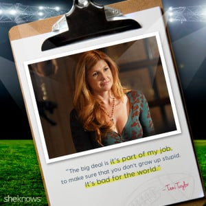 Connie Britton's best quotes from Friday Night Lights