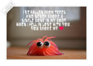 You broke my heart quote