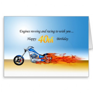 40th Birthday with a Flaming Motorcycle Greeting Card