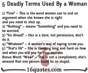 Deadly Terms Used By a Woman:
