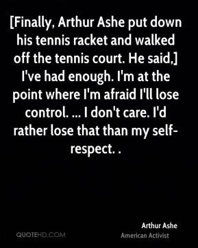 Arthur Ashe Tennis Quote