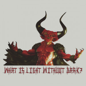TShirtGifter presents Lord of Darkness What is light without dark