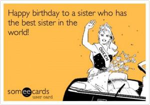 Happy Birthday Sister Ecards