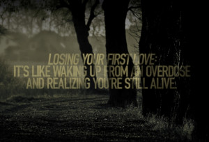 Losing your first love: It's like waking up from an overdose and ...