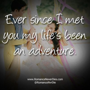 ... Quotes - http://www.romanceneverdies.com/ever-since-i-met-you-quotes
