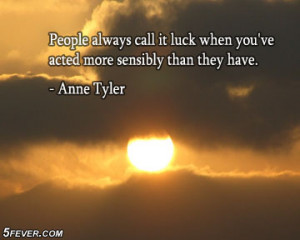 Luck quotes, luck quotes and sayings, luck quote
