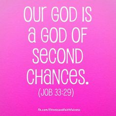 "of second chances. Amen! ""God gives each of us chance after chance ..."