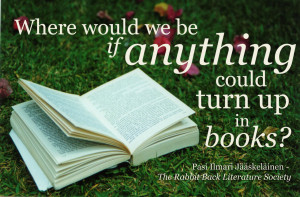 One of my favourite quotes from The Rabbit Back Literature Society ...