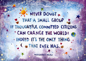 ... Wallpaper on Change : Never doubt that a small group of thoughtful