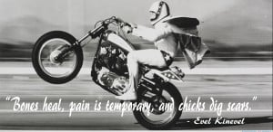 Evel Knievel Quotes