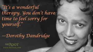 Quote of the Day: Dorothy Dandridge on Work
