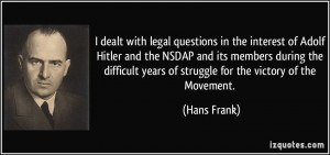 dealt with legal questions in the interest of Adolf Hitler and the ...