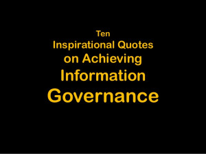 10 Quotes On Achieving Information Governance
