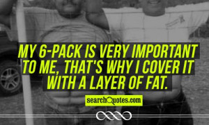 Being Fat Quotes & Sayings