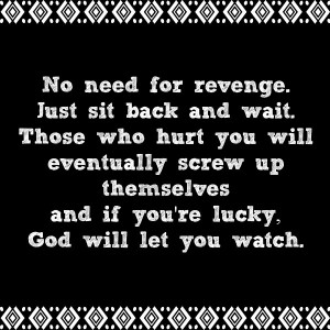 love-critters-revenge-quotes-karma-quotes-5