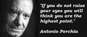 Antonio porchia famous quotes 2