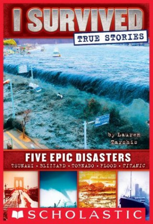 """Start by marking """"I Survived True Stories: Five Epic Disasters"""" as ..."""
