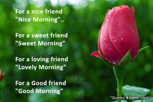 Good morning Friend Cute Quote Picture:
