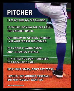 Pitcher Softball Quotes Baseball Pitcher Quotes