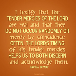 Tender Mercies | Creative LDS Quotes