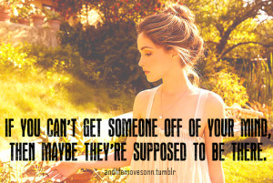 If you cant get someone off of your mind Love quote pictures