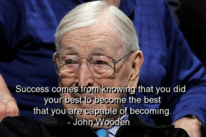 John wooden, quotes, sayings, success, best, inspiring quote