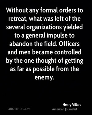 Without any formal orders to retreat, what was left of the several ...