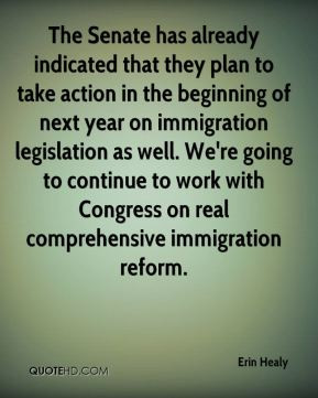 ... to work with Congress on real comprehensive immigration reform