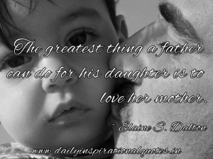 the greatest thing a father father daughter quote happy fathers