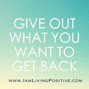 Give!!!! Positive! !!! Energy! !!!
