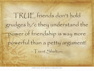 ... the power of friendship is way more powerful than a petty argument