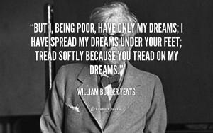 Quote William Butler Yeats...